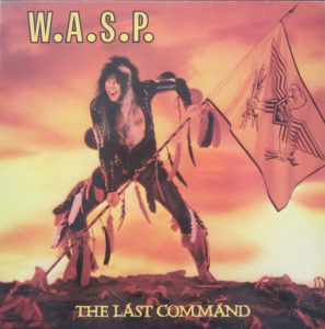 W.A.S.P. – The Last Command