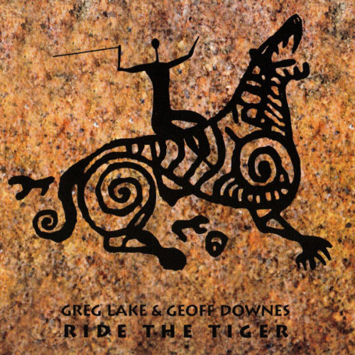 Greg Lake & Geoff Downes — Ride The Tiger