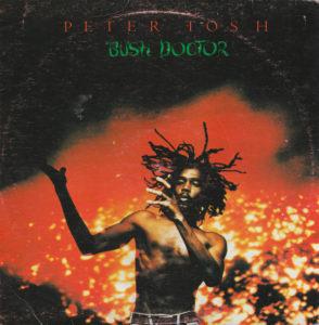 Peter Tosh — Bush Doctor