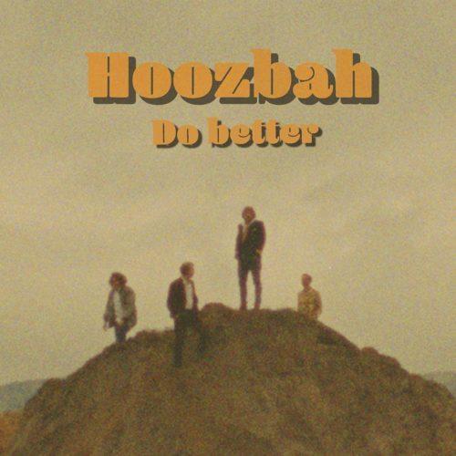 Hoozbah — Do Better