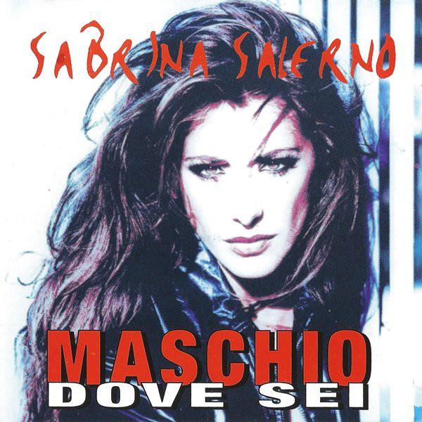 Read more about the article Sabrina Salerno – Maschio Dove Sei