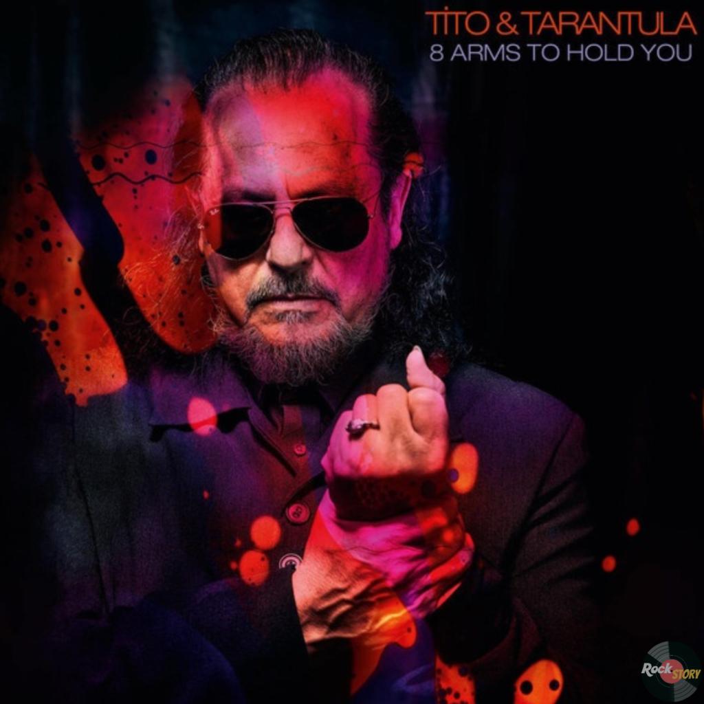 Tito & Tarantula — 8 Arms To Hold You [2019]