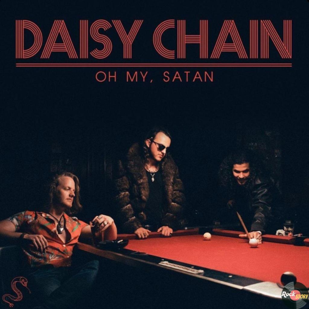 Daisy Chain — Oh My, Satan [2019]