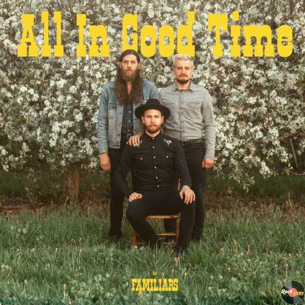 Familiars — All In Good Time [2020]