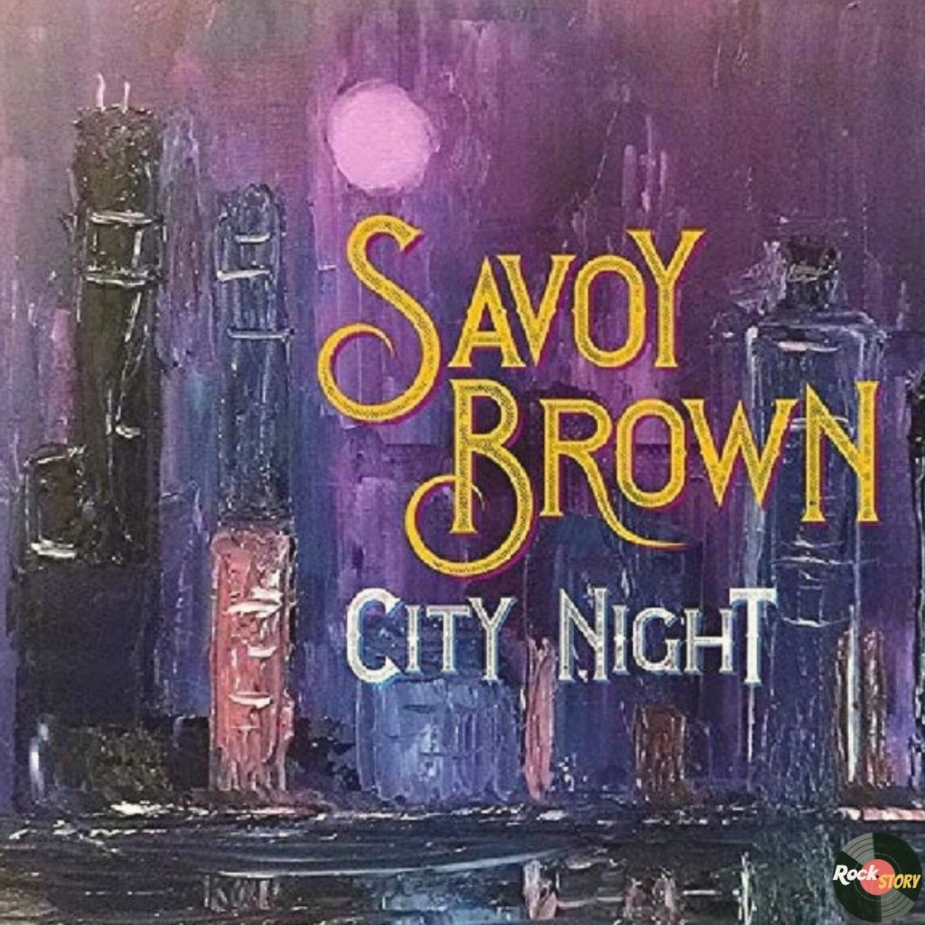 Savoy Brown — City Night [2019]